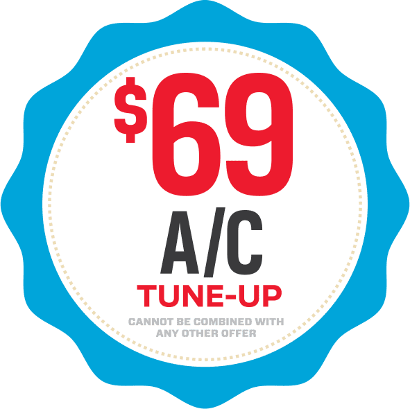 Sixty-nine dollar air conditioning tune-up coupon